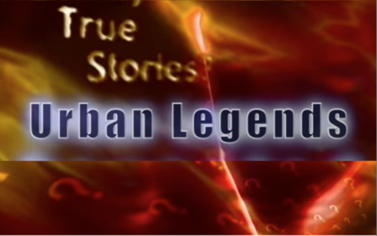 Urban Legends, True and Real