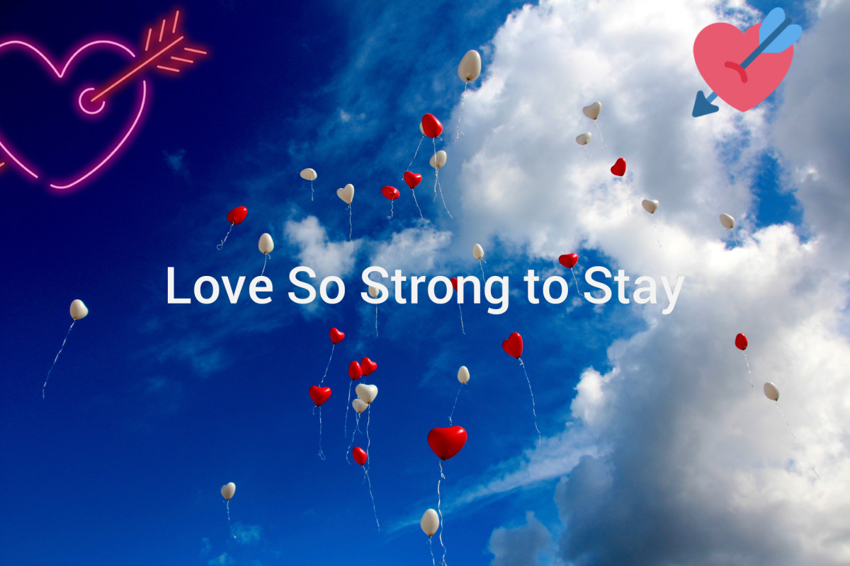 Love so strong to stay