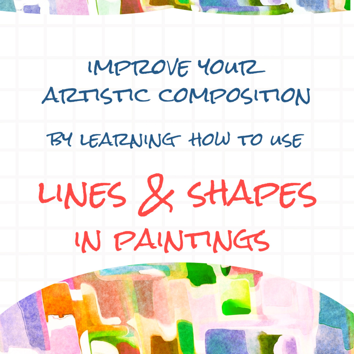 Lines and shapes are essential elements of painting. Learn how you to use them to affects the composition and overall feeling of the painting.