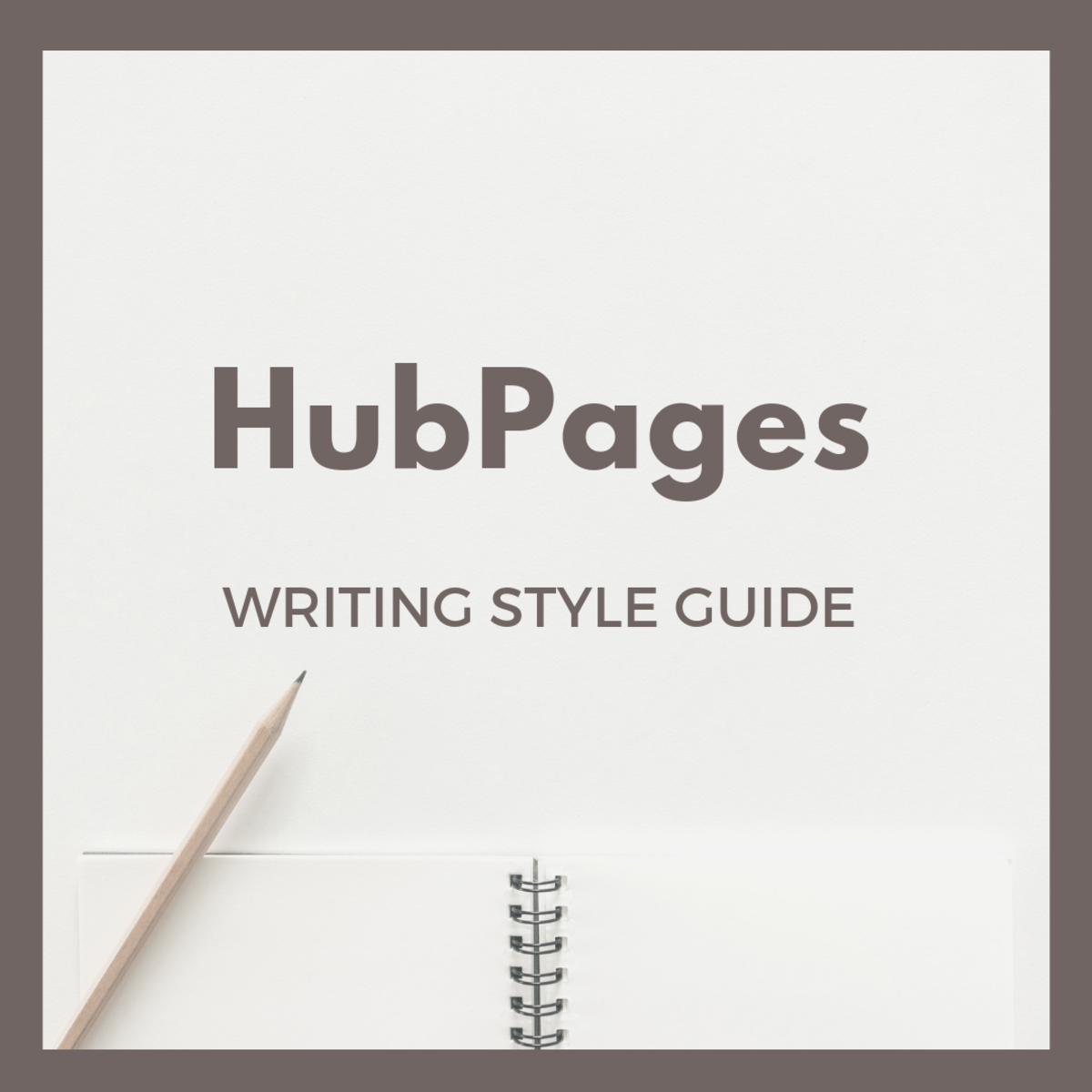 HubPages Writing Style Guide