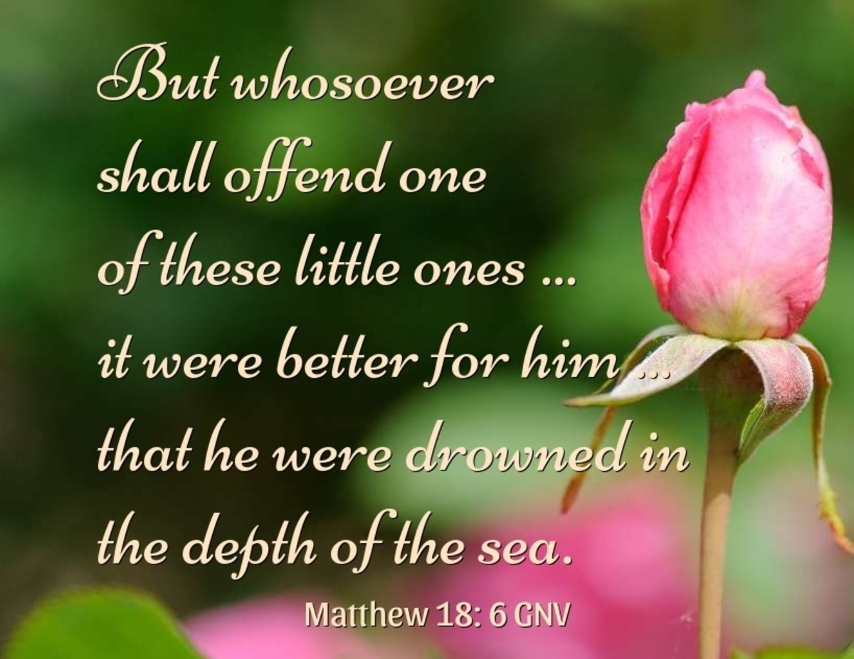 But whosoever shall offend one of these little ones ... it were better for him that he were drowned in the depth of the sea.