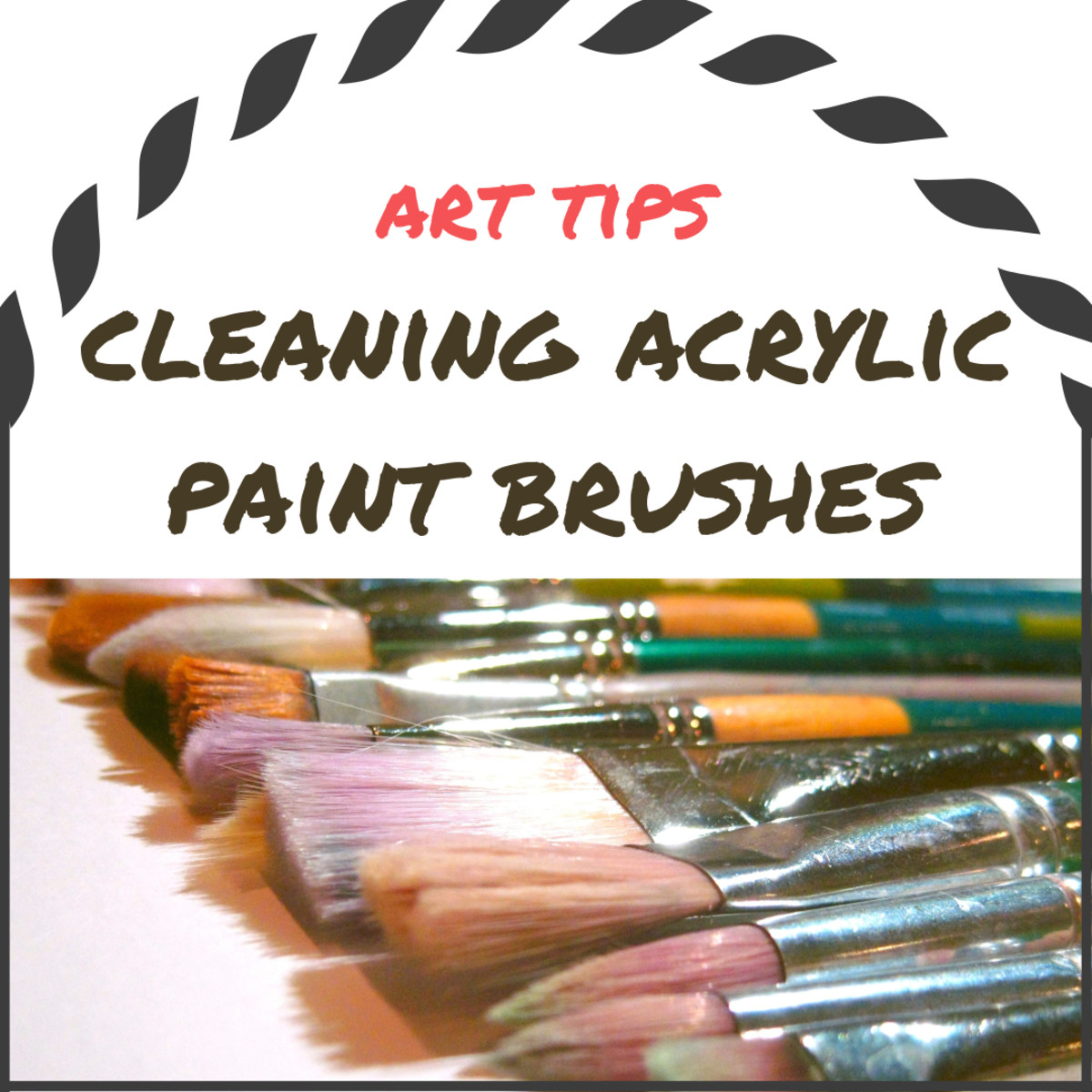 Tips for cleaning acrylic paint brushes. How to clean art brushes in 10 steps and tips to keep them in good working conditions, just like new for a long time.