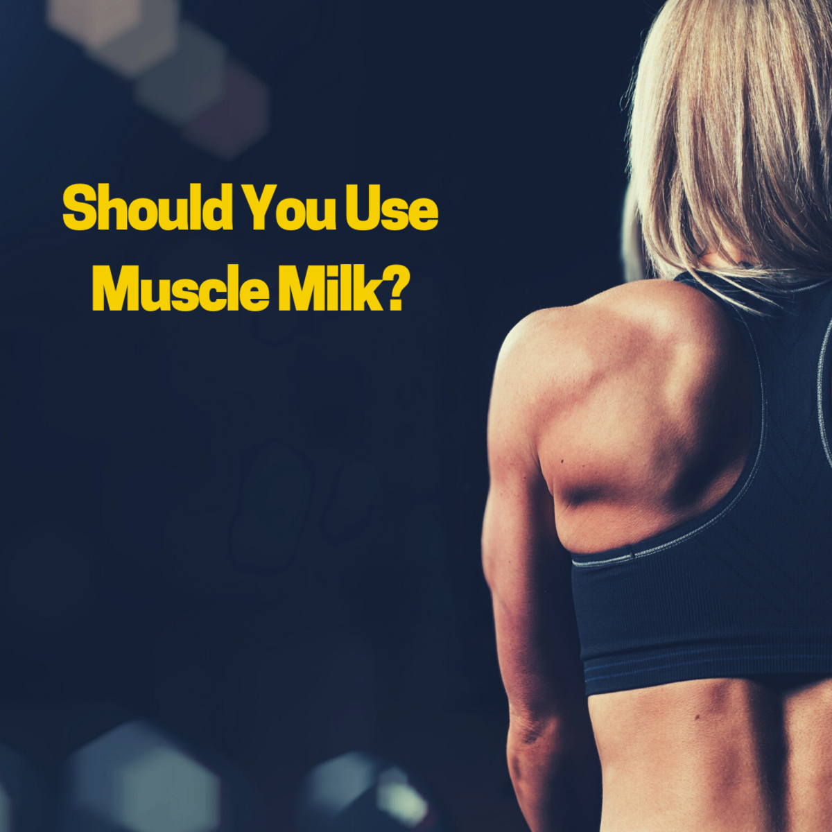 Muscle Milk: Side Effects and Benefits