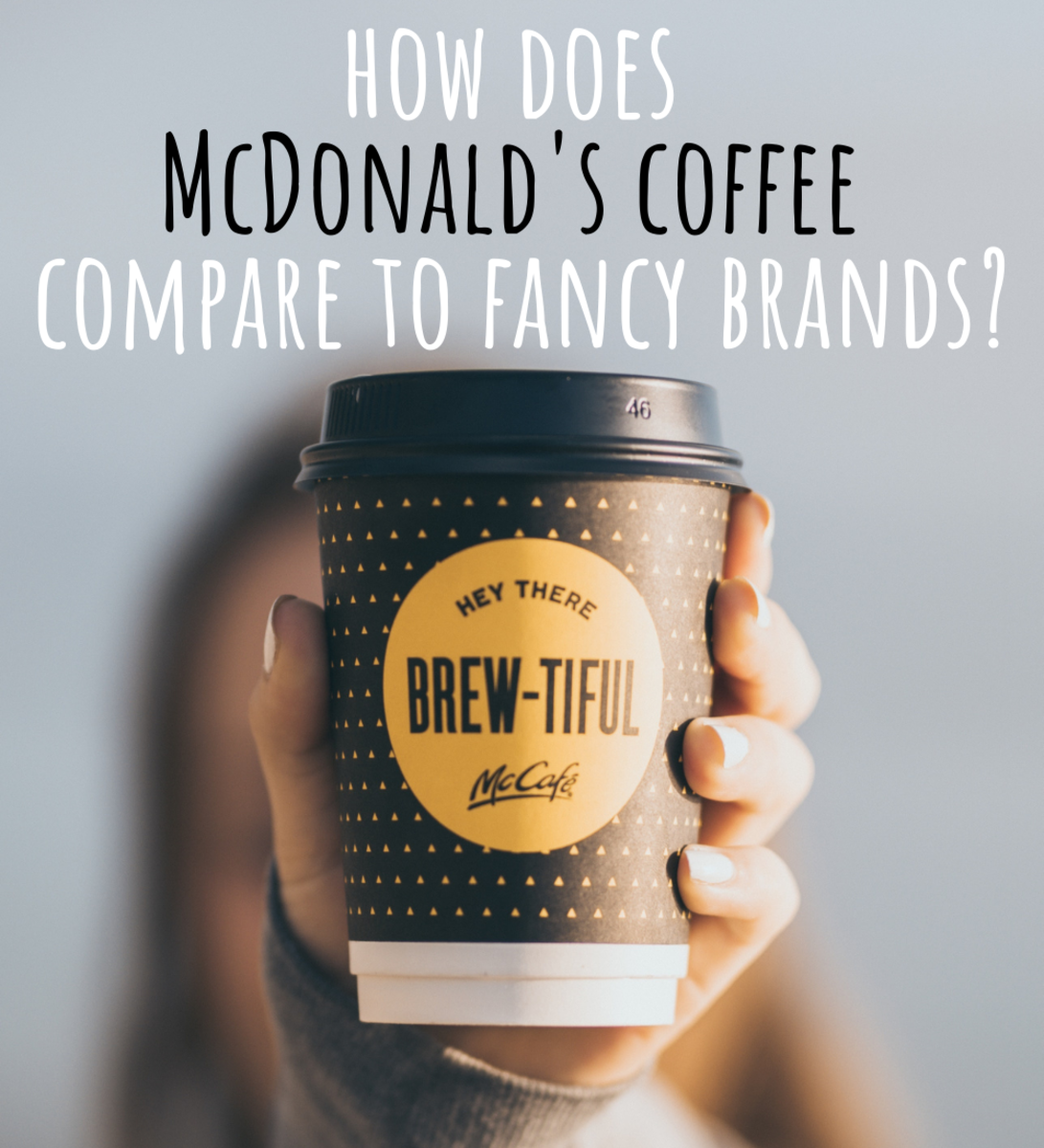 How does McDonald's coffee compare to other brands?