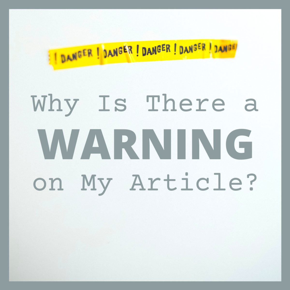 What to Do if There is a Warning on Your Article