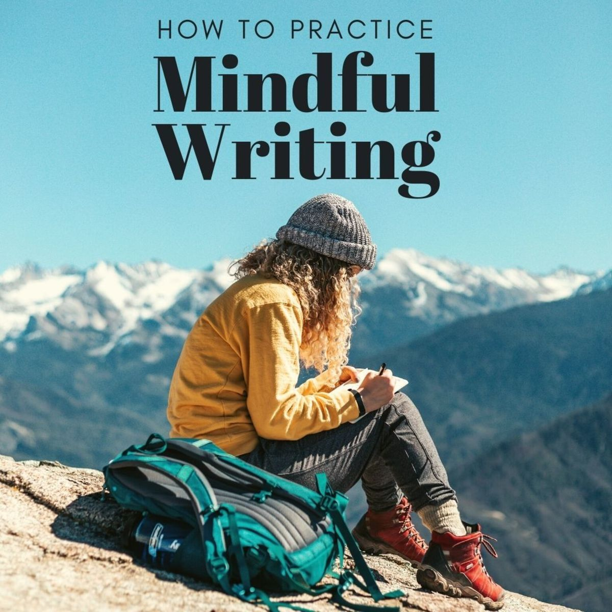 30+ Strategies for Effective Mindful Writing