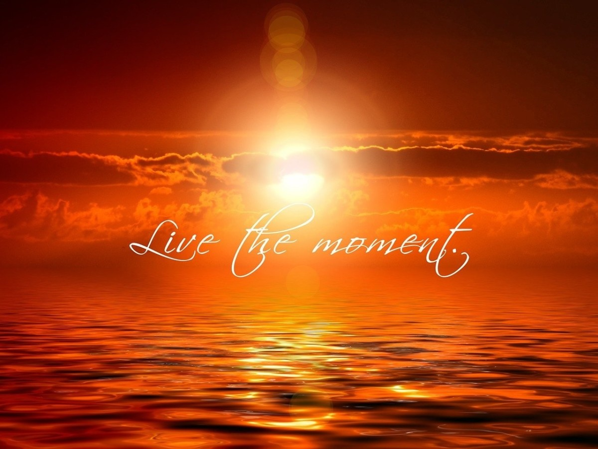 Live the Moment.