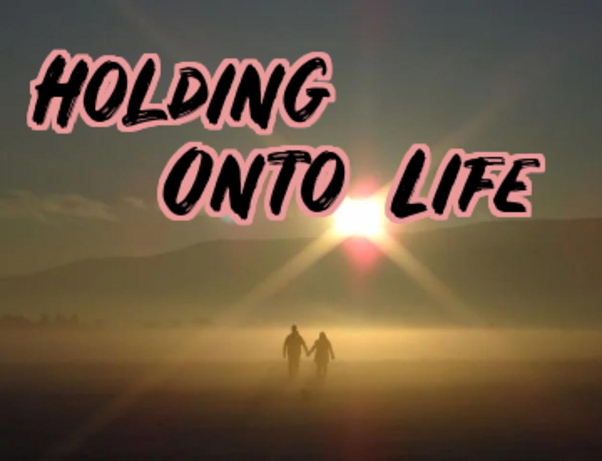 poem-holding-onto-life