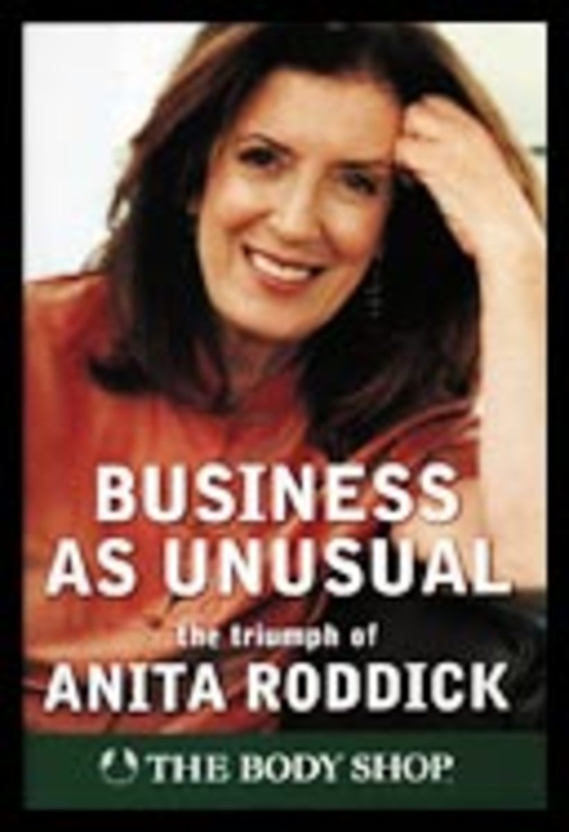 Anita Roddick.  Founder, The Body Shop