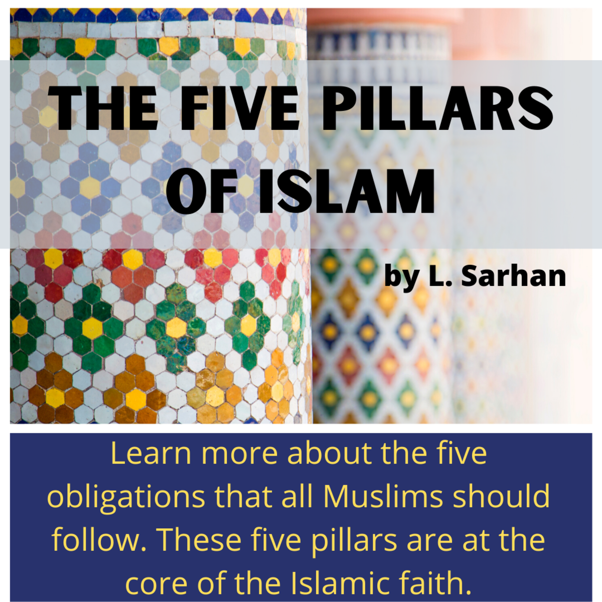 Learn why these five pillars of faith are obligatory to all Muslims.
