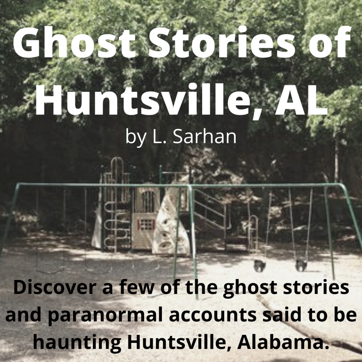 Discover a few of the ghost stories and paranormal accounts said to be haunting Huntsville, Alabama.
