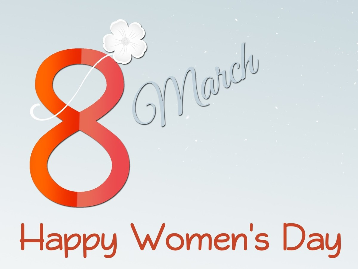 Happy Women's Day, March 8th