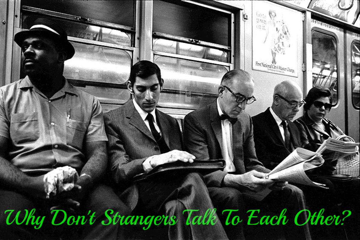 Why Don't Strangers Talk To Each Other