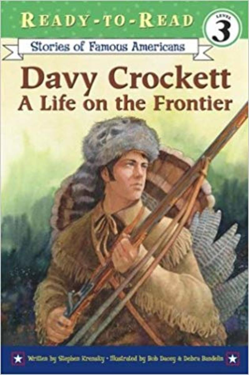 Davy Crockett: A Life on the Frontier (Stories of Famous Americans Ready-to-read) by Stephen Krensky