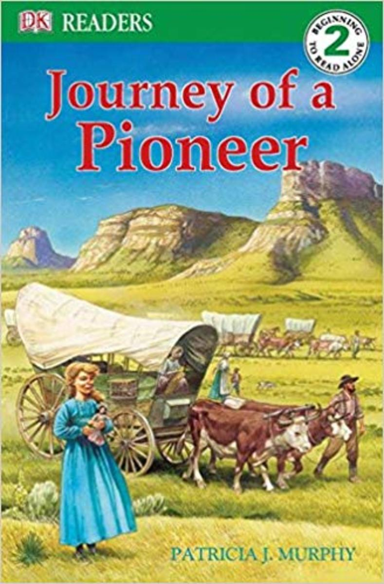 Journey of a Pioneer (DK Readers L2) by Patricia J. Murphy