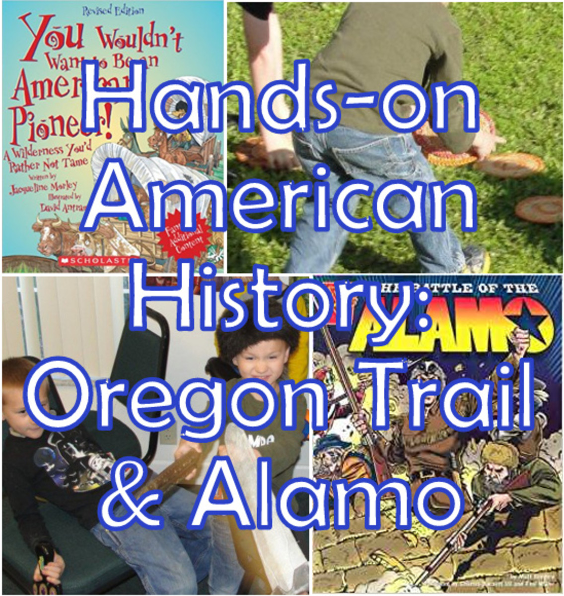 Oregon Trail and Alamo Lesson for Kids