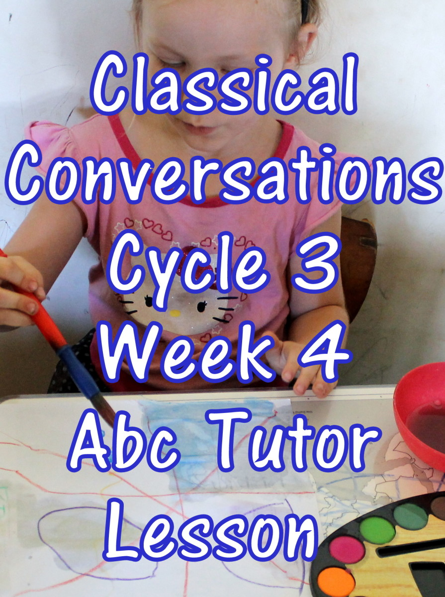 Classical Conversations CC Cycle 3 Week 4 Lesson for Abecedarians - CC C3W4