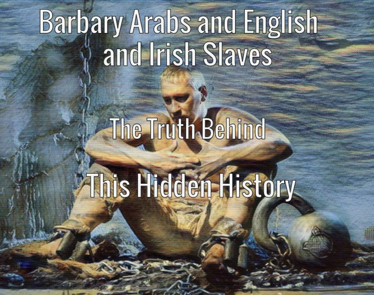 White slaves of the Barbary coast Arabs