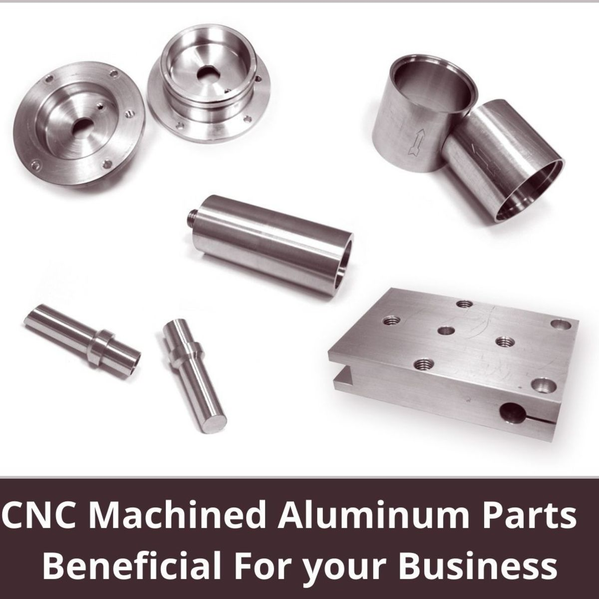 why-are-cnc-machined-aluminum-parts-beneficial-for-your-business