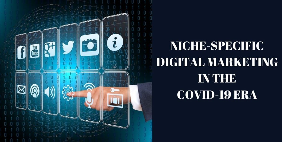Why and How to Choose a Niche for your Digital Agency in the Covid-19 Era