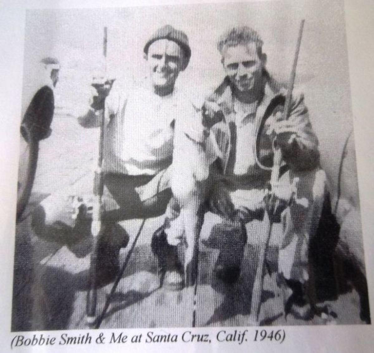 Bobbie Smith and Me at Santa Cruz, Calif. 1946