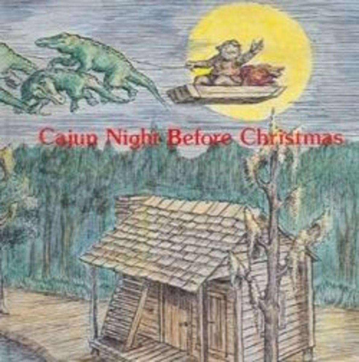 cajun night before christmas - Cajun Night Before Christmas