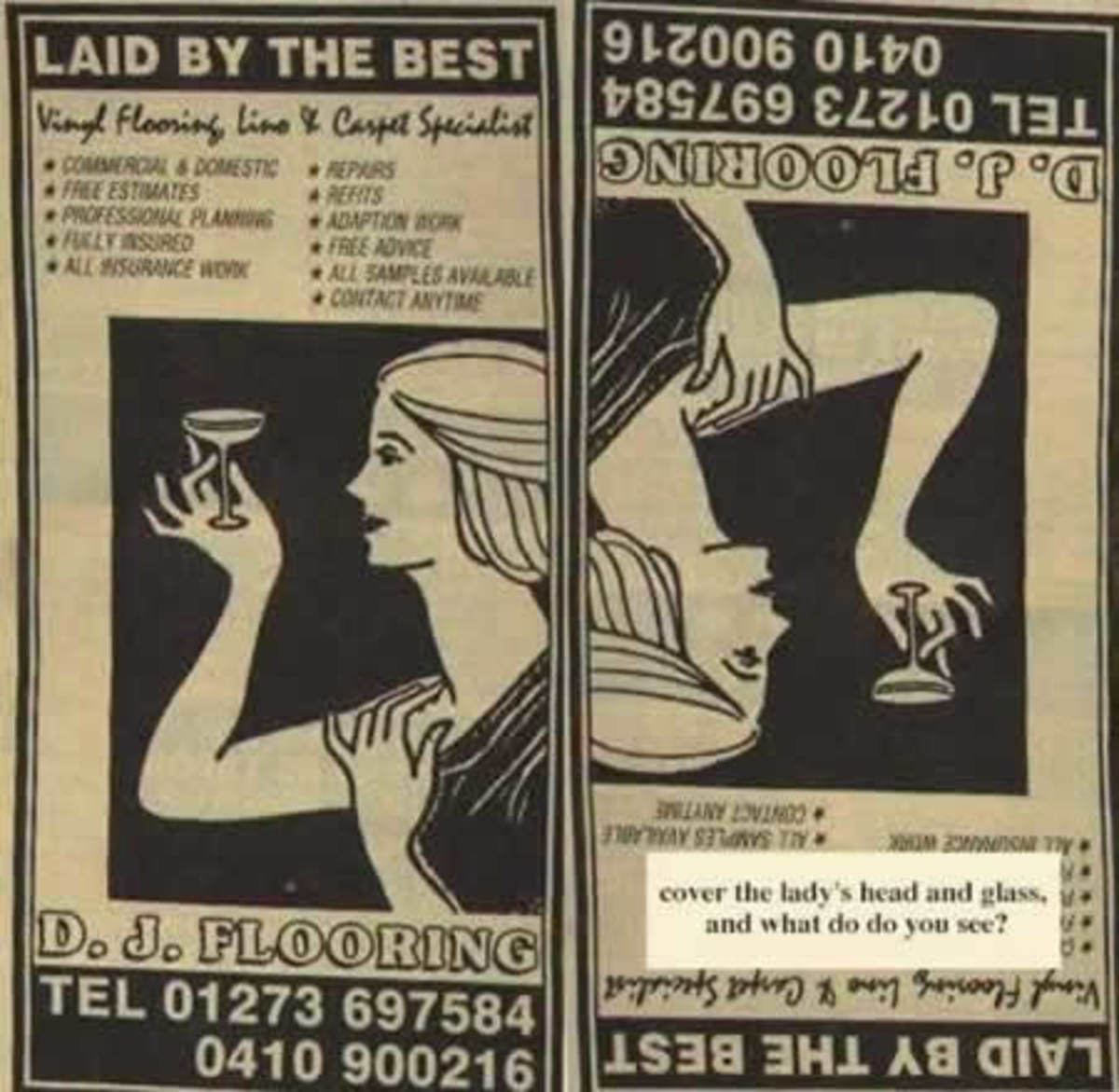 I want to be laid by the best!  (note, cover the woman's head and her glass in the second picture and see what image you get!)