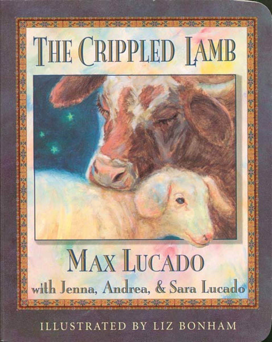 The Crippled Lamb by Max Lucado
