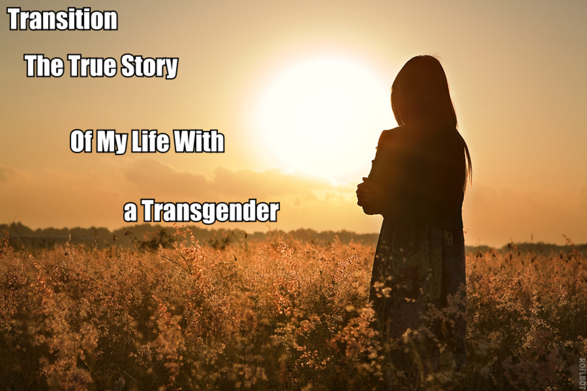 The Transition of My Husband: The True story of my Life with a Transgender
