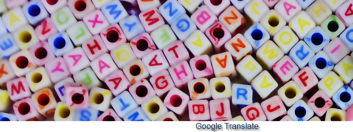 Google Translate - How to Get the Most Out of This Amazing Universal Tranlators