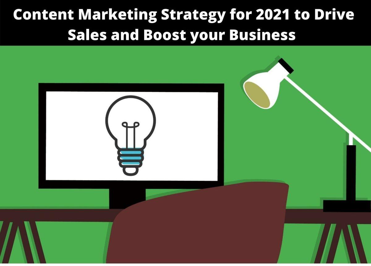 Content Marketing Strategies 2021!