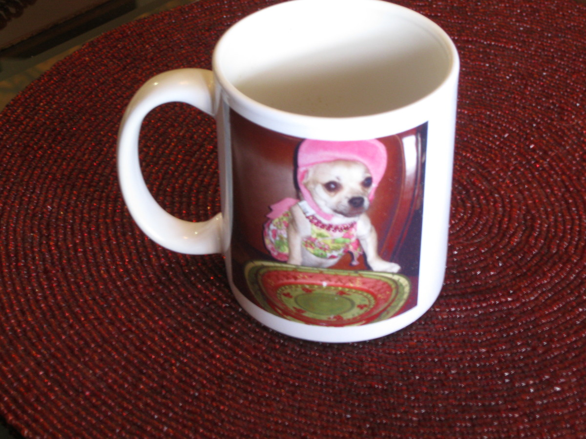 In the past our chihuahua, Chika, created her own line of  coffee mugs for our table and those of friends.