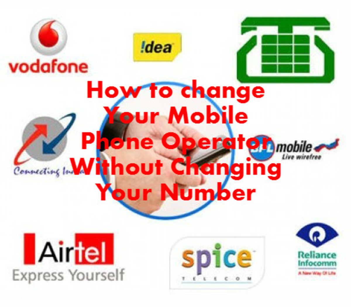 How to Change Your Service/Network Provider Without Changing Your Number - Pan-India Mobile Number Portability