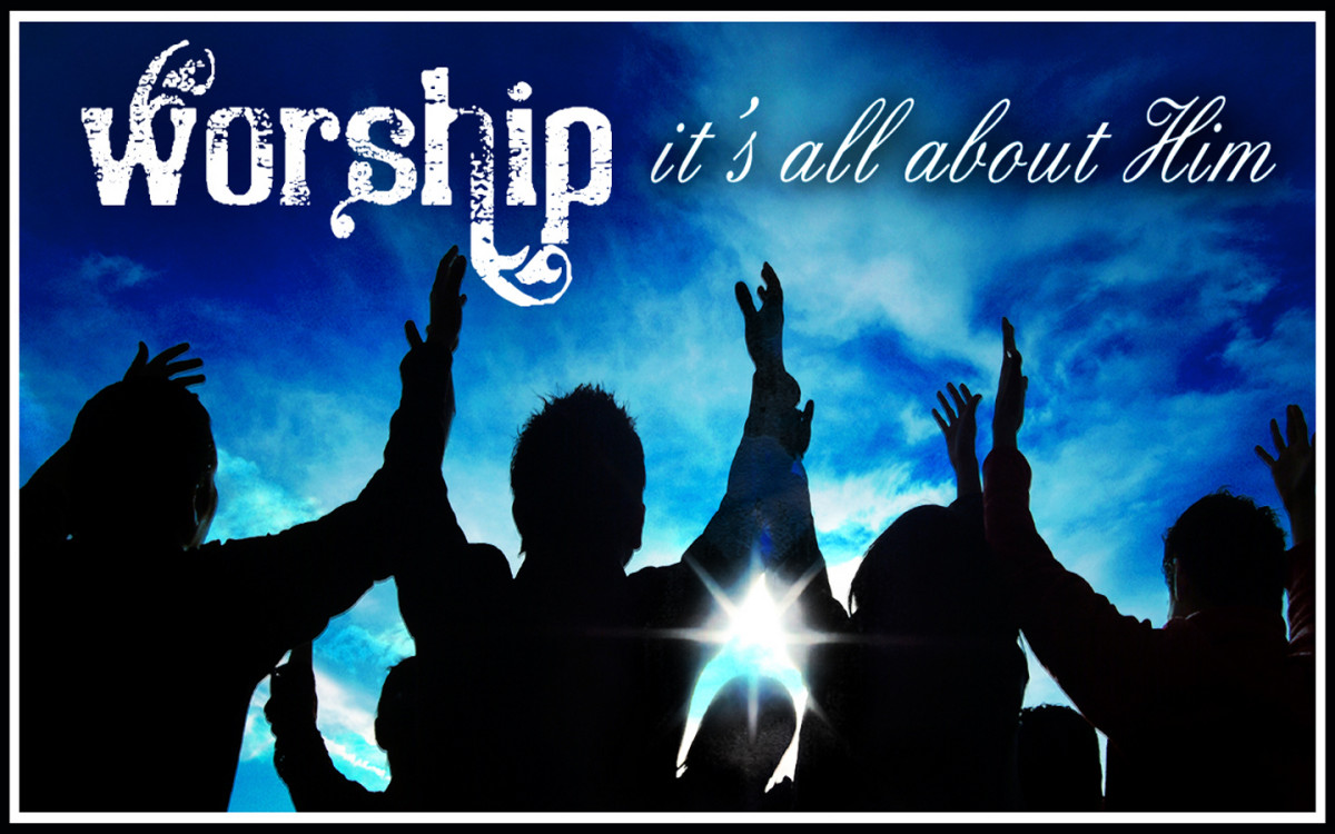 Worship is all about Him!
