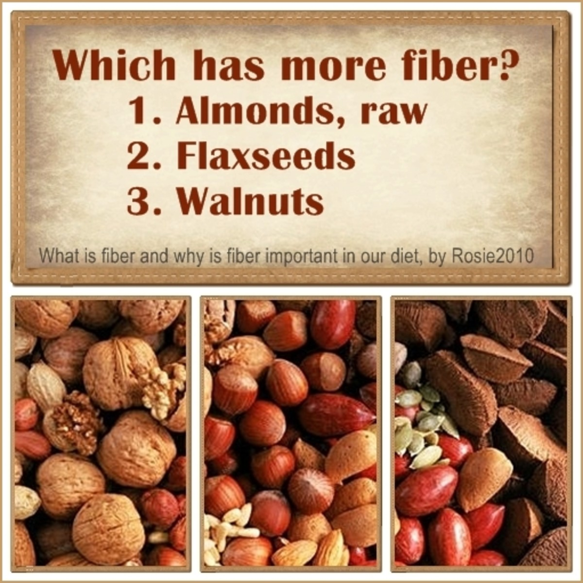 What is Fiber and Why is Fiber Important in our Diet, by Rosie2010 - Answer: #2 Flaxseeds