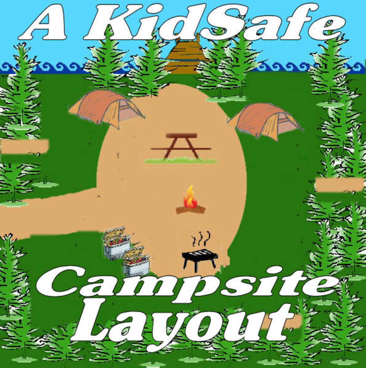 Kid-Safe Campsite layout