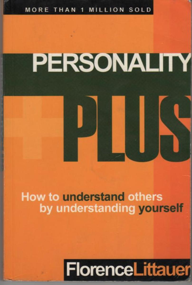 Personality Plus (How to Understand Others by Understanding Yourself) by Florence Littauer