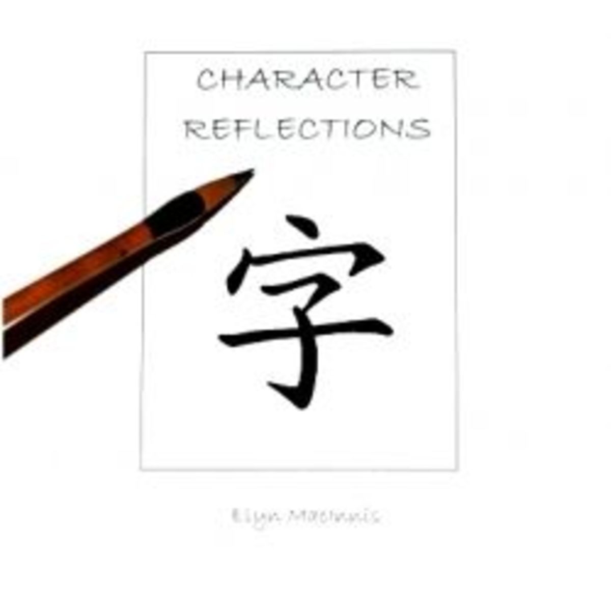 Chinese characters - their deeper wisdom