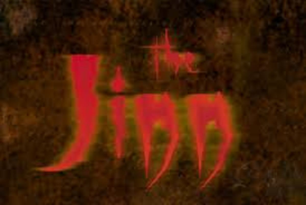 The Jinn are made of FIRE and some can harm and some can do good for Human Beings