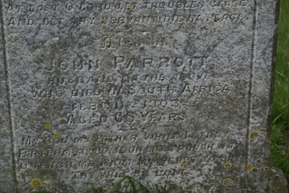 John Parrott died in South Africa 11 Feb 1903, gravestone location 15e, St. Lauds, Sherington