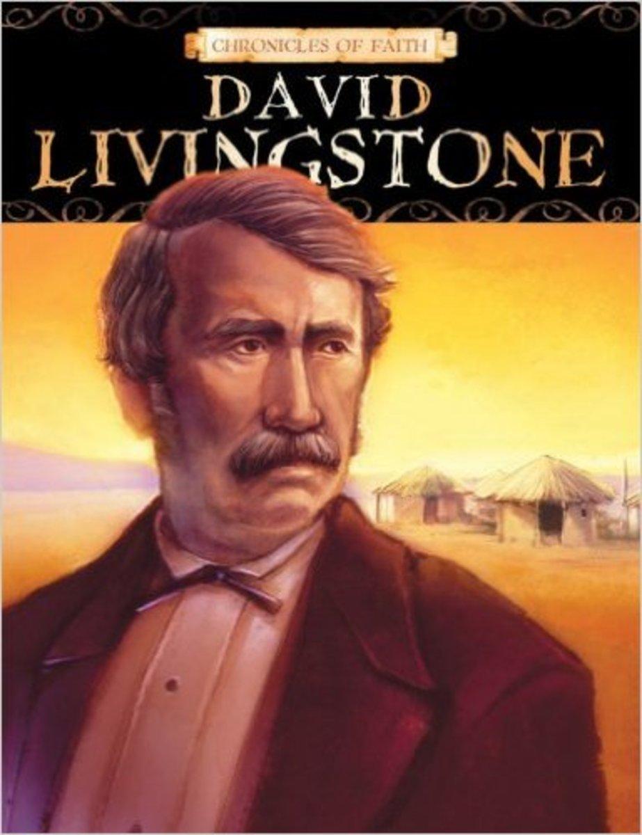 David Livingstone (Chronicles of Faith) by Dan Larsen