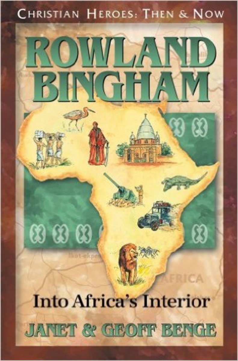 Rowland Bingham: Into Africa's Interior by Geoff Benge