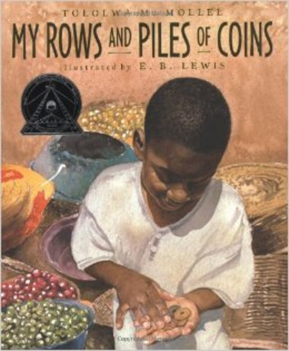 My Rows and Piles of Coins by Tololwa M. Mollel - All images came from amazon.com .