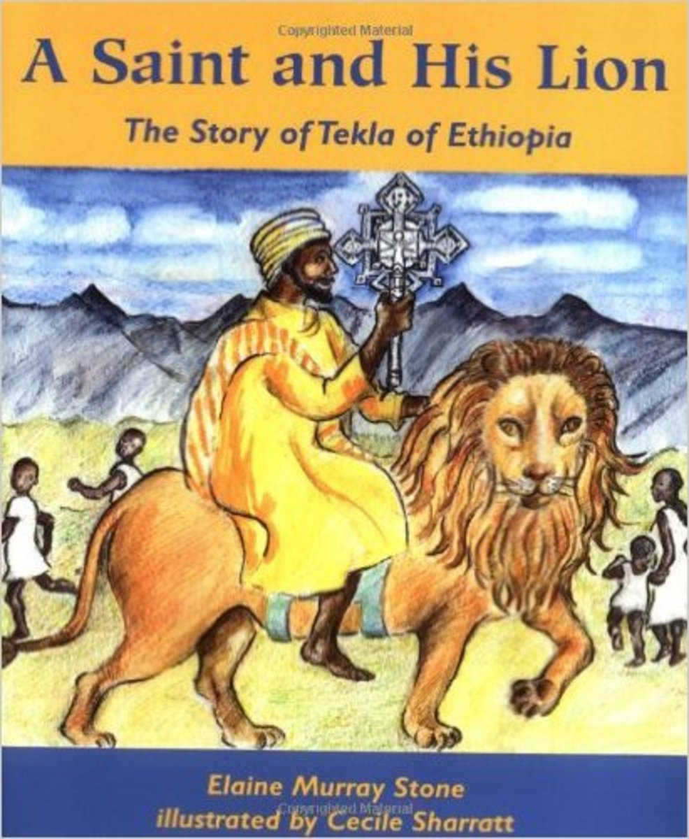 A Saint and His Lion: The Story of Tekla of Ethiopia by Elaine Murray Stone - All images are from amazon.com .