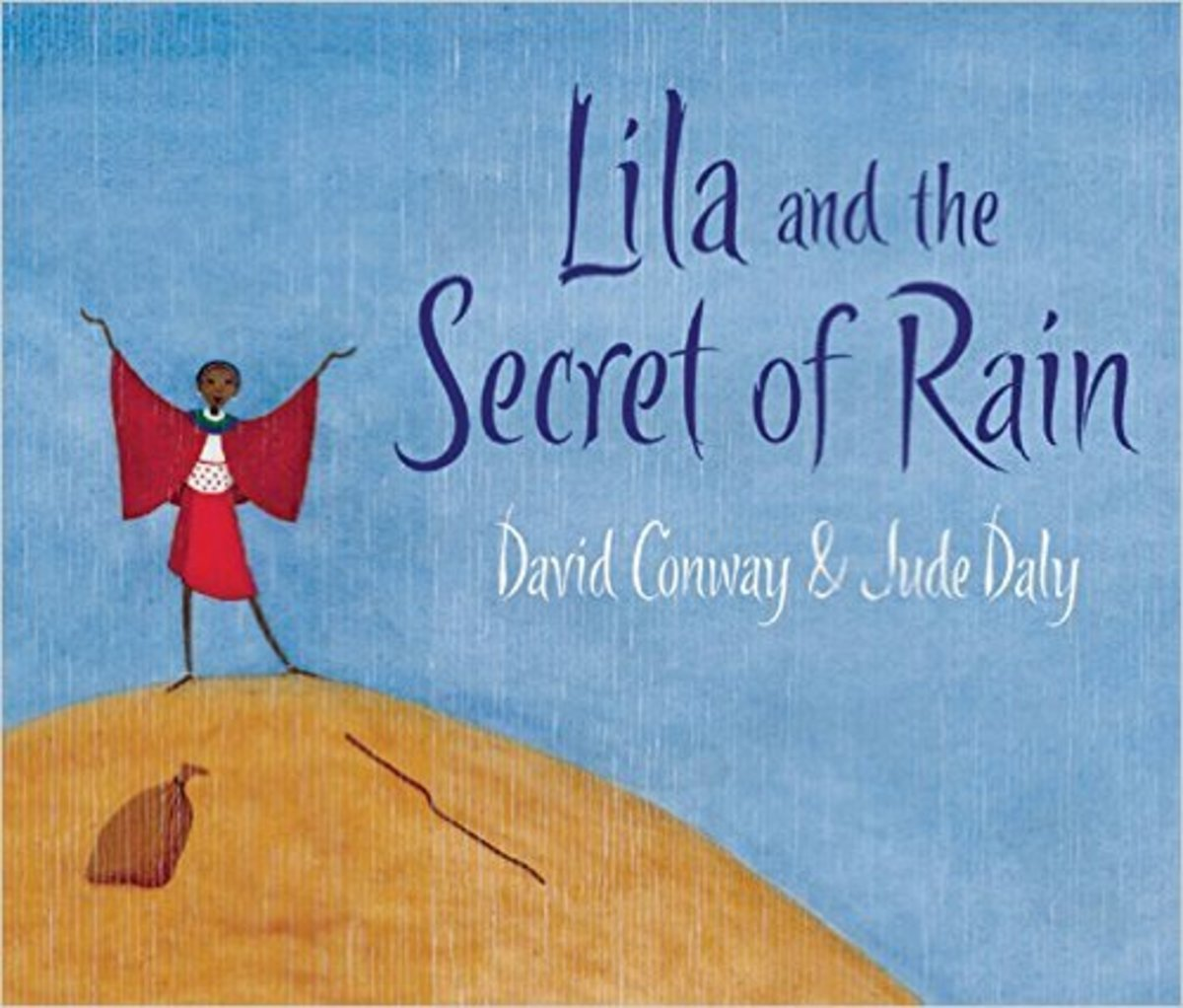 Lila and the Secret of Rain by David Conway - Image credit: amazon.com