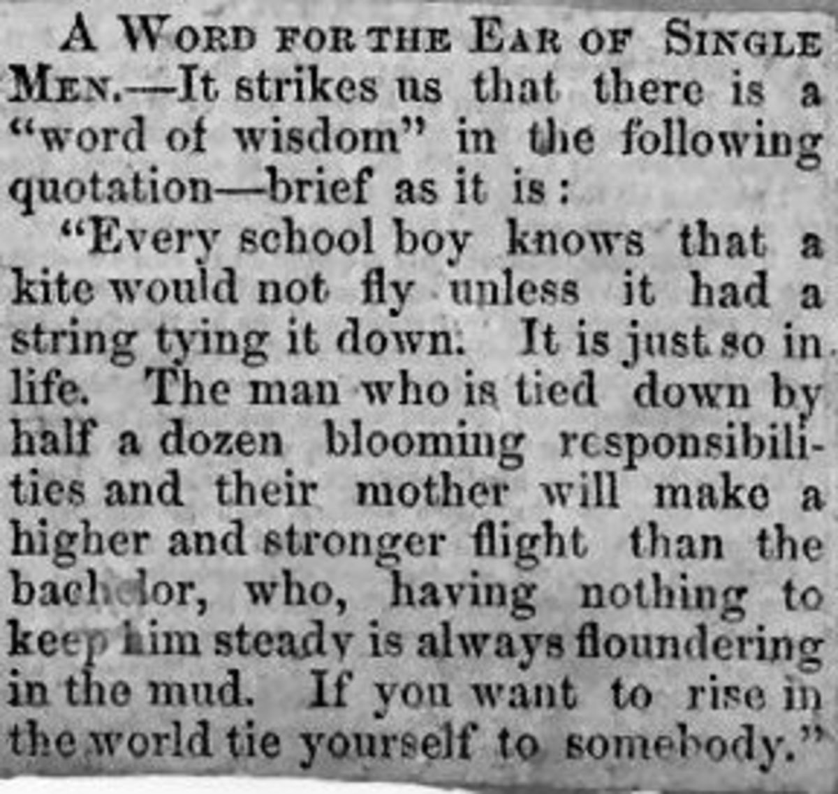 A word of wisdom for single men