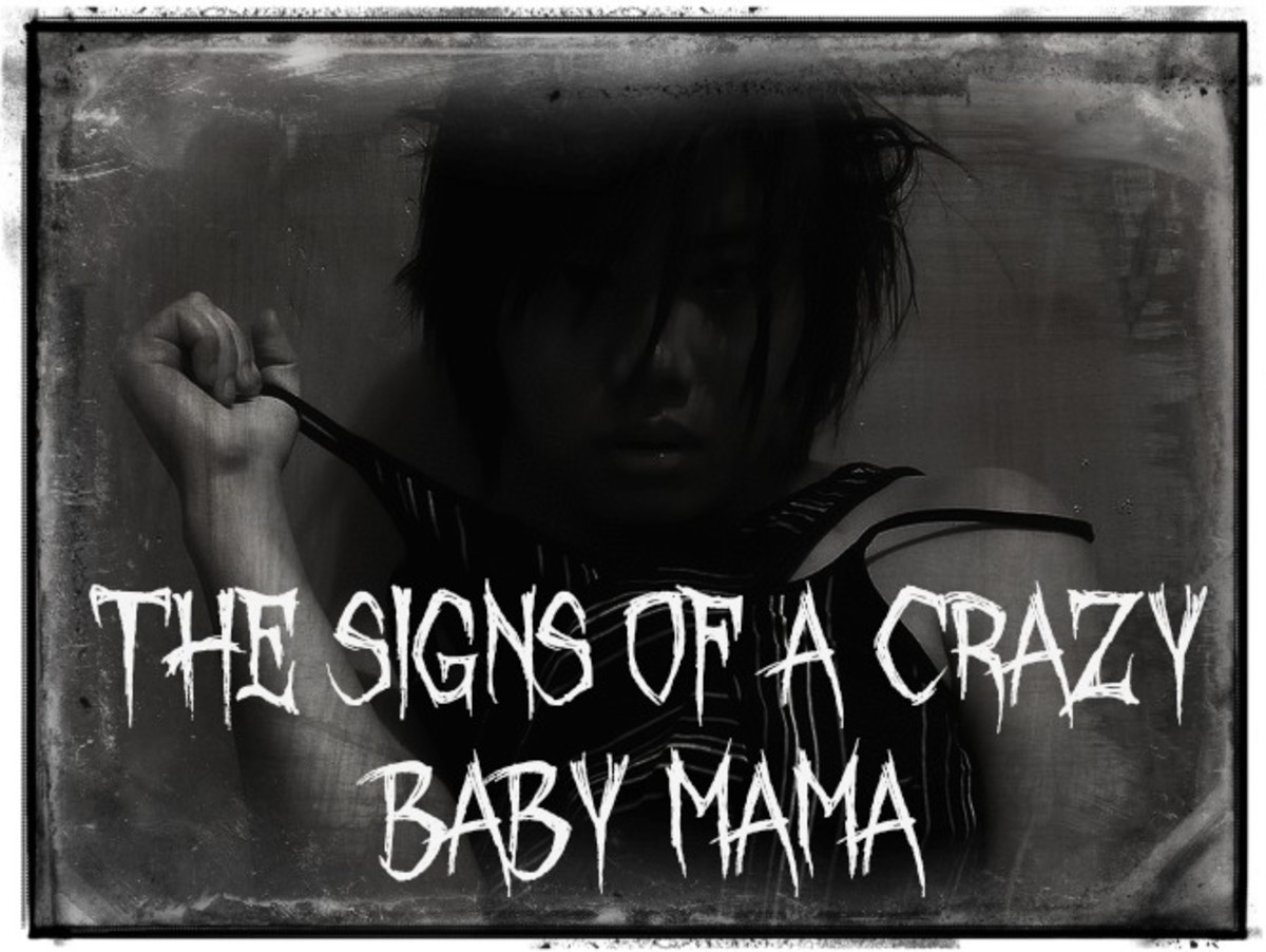 "How to Deal With: Psycho or ""Crazy"" BABY MAMA DRAMA"