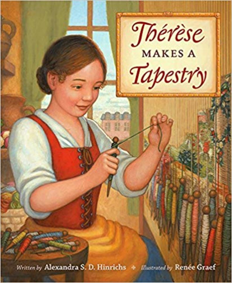 Thérèse Makes a Tapestry by Alexandra S.D. Hinrichs - Book image is from amazon .com.