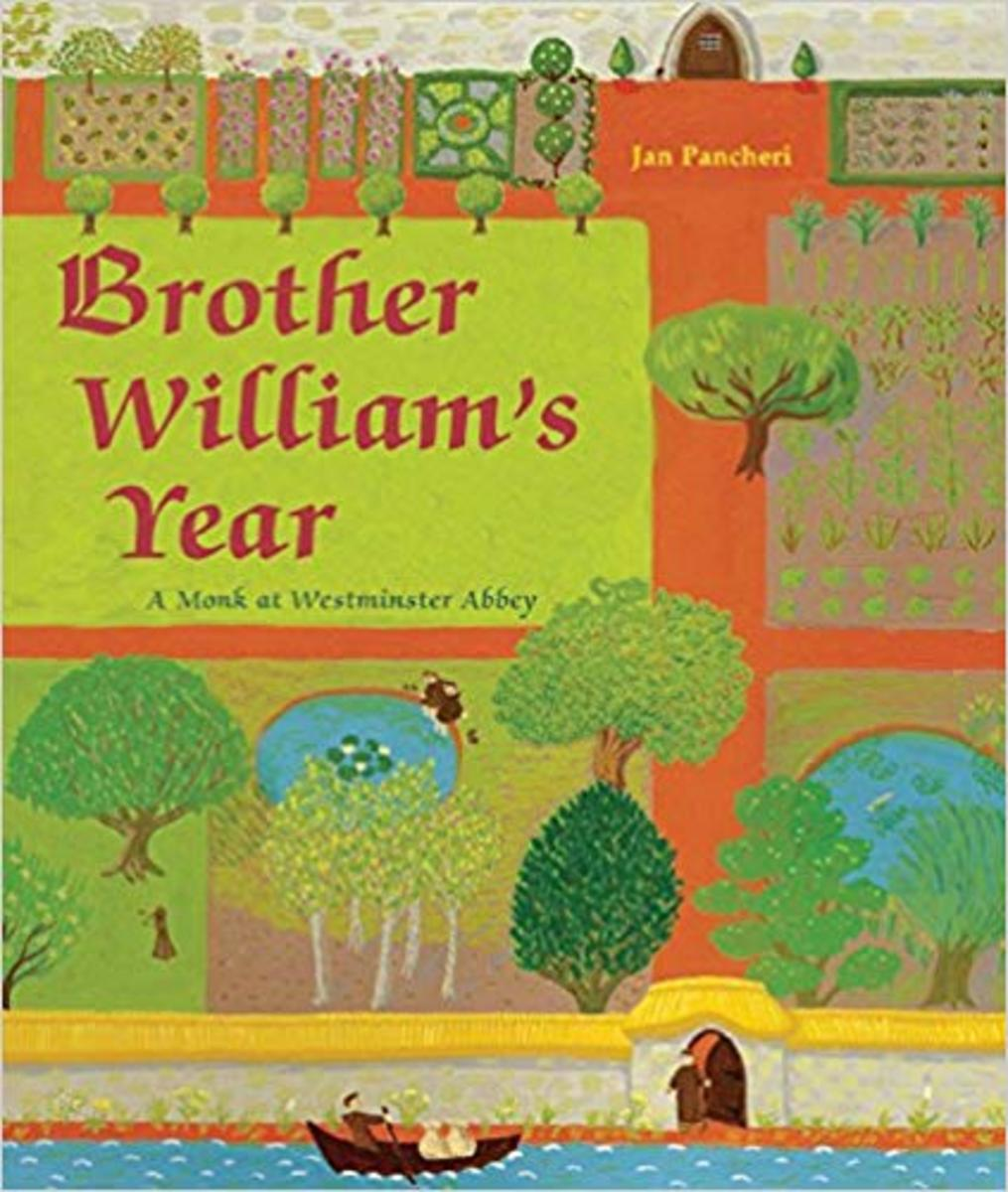 Brother William's Year: A Monk at Westminster Abbey by Jan Pancheri - Book image is from amazon .com.