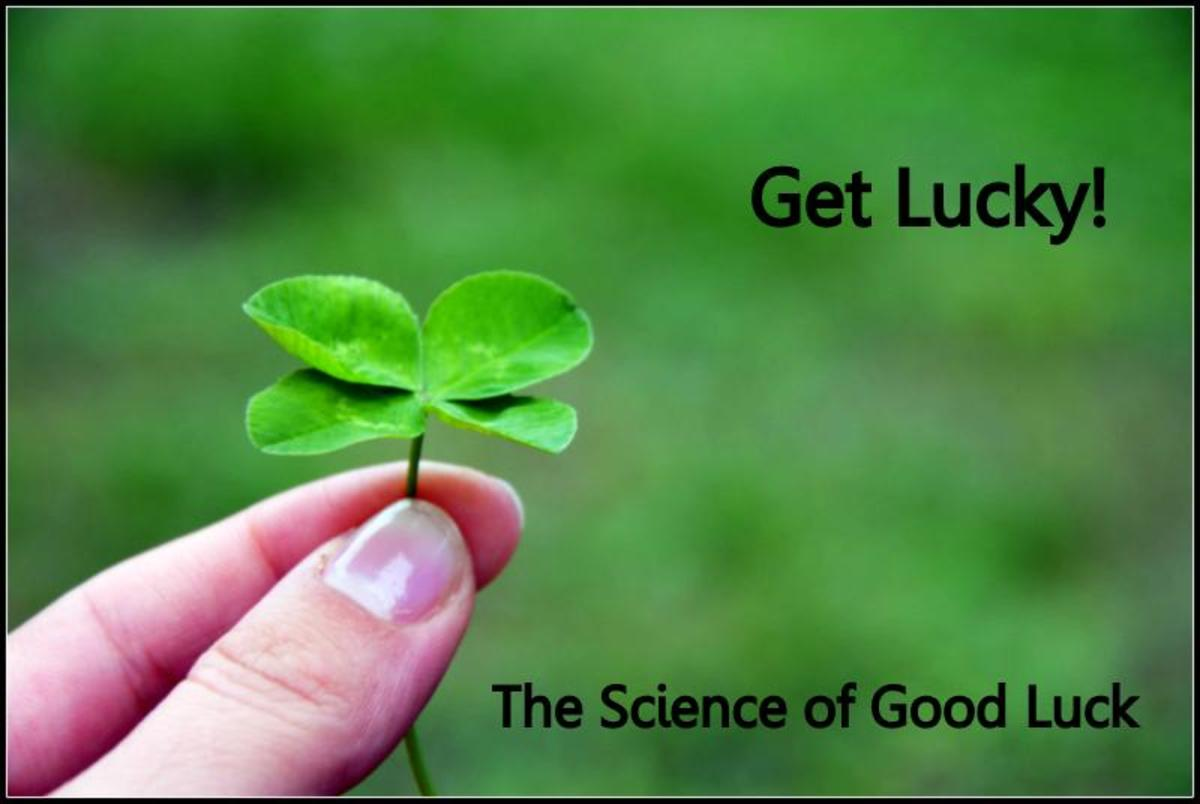 How to Get Good Luck